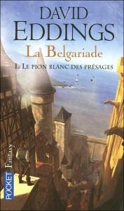 La Belgariade: le pion blanc des présages