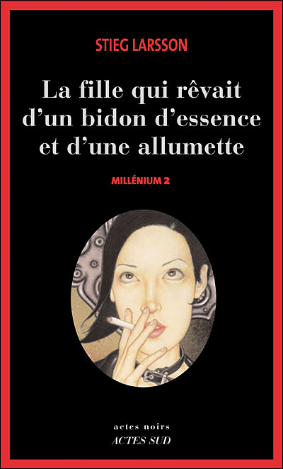 millenium-2-la-fille-qui-revait-dun-bidon-dessence-et-dune-allumette